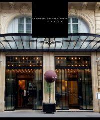 Maison Champs-Élysées