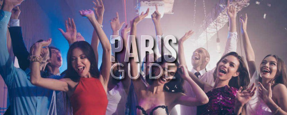 Top des boîtes de nuit parisiennes