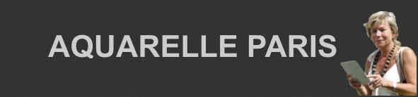 Aquarelle Paris : visites guidées de Patricia Rosen